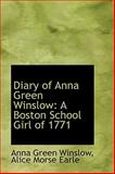 Diary of Anna Green Winslow, Anna Green Winslow, 1110115180