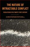 Structure of Intractable Conflict, Mitchell, Christopher, 1403945187