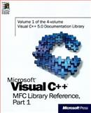 Microsoft Visual C++ MFC Library Reference : Complete Documentation for Microsoft Visual C++ Version 5.0, Microsoft Official Academic Course Staff, 1572315180