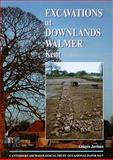 Excavations at Downlands, Walmer, Kent 9781870545181
