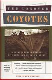 Coyotes, Ted Conover, 0394755189