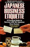 Japanese Business Etiquette, Diana O. Rowland, 0446395188