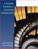 A Discrete Transition to Advanced Mathematics, Richmond, Bettina and Richmond, Thomas, 0534405185
