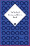The Works of Thomas de Quincey, Thomas De Quincey, 1851965181