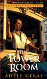 The Tower Room, Adèle Geras, 0152015183