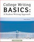 College Writing Basics : A Student - Writing Approach, Tyner, Thomas E., 0155085182
