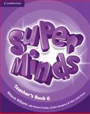 Super Minds Level 6 Teacher's Book, Melanie Williams, 0521215188