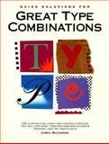 Quick Solutions for Great Type Combinations, Buchanan, Carol, 0891345183