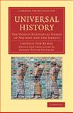Universal History : The Oldest Historical Group of Nations and the Greeks, Ranke, Leopold von, 1108075185