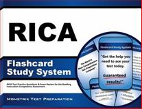 Rica Flashcard Study System : RICA Test Practice Questions and Exam Review for the Reading Instruction Competence Assessment, RICA Exam Secrets Test Prep Team, 1630945188