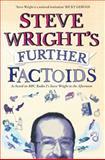 Further Factoids, Steve Wright, 0007255187