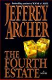 The Fourth Estate, Jeffrey Archer, 0060175184