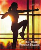 Contemporary Women's Health with PowerWeb : Health and Human Performance, Kolander, Cheryl A. and Ballard, Danny J., 0072505184