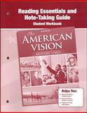 The American Vision Reading Essentials and Note-Taking Guide : Modern Times, Glencoe McGraw-Hill Staff, 0078785189