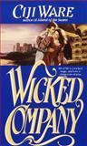 Wicked Company, Ciji Ware, 0553295187