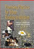 Promising Practices for Urban Reading Instruction, Pamela A. Mason, Jeanne Shay Schumm, 0872075184