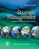 Strategic Management: Concepts : Competitiveness and Globalization, Hitt, Michael A. and Ireland, R. Duane, 1285425189