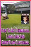How to Get Commercial Lawn Care and Snow Plow Customers, Steve Low, 1468055186