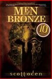 Men of Bronze, Scott Oden, 193281518X