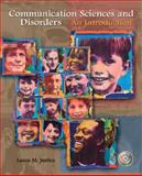 Communication Sciences and Disorders : An Introduction, Justice, Laura, 013113518X