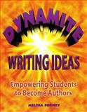 Dynamite Writing Ideas : For K-6, Forney, Melissa, 0929895185