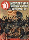 The 10 Most Defining Moments of the Civil War, Myra Junyk, 1554485185