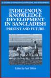 Indigenous Knowledge Development in Bangladesh, Paul Sillitoe, 1853395188