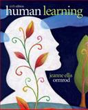 Human Learning, Ormrod, Jeanne Ellis, 0132595184