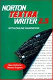 Norton Textra Writer 2.5 with Online Handbook to Accompany Writing : A College Handbook, Heffernan, James A. and Lincoln, John E., 039396518X