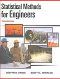 Statistical Methods for Engineers, Vining, G Geoffrey and Kowalski, Scott, 053873518X