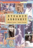 Dynamic Argument, Lamm, Robert and Everett, Justin, 0618475184