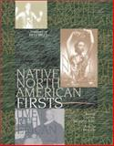 Native North American Firsts, Swisher, Karen Gayton and Benally, AnCita, 0787605182