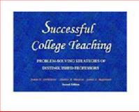 Successful College Teaching : Problem-Solving Strategies of Distinguished Professors, DeWaters, Jamie N. and Baiocco, Sharon A., 0975875183