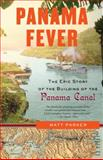 Panama Fever, Matthew Parker, 1400095182
