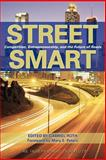 Street Smart : Competition, Entrepreneurship, and the Future of Roads, , 141280518X