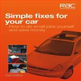 Simple Fixes for Your Car, Carl Collins, 1845845188