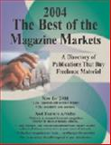 2004 the Best of the Magazine Markets, , 1889715182