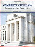 Administrative Law : Bureaucracy in a Democracy, Hall, Daniel E. and Feldmeier, John, 0135005183