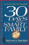 30 Days to a Smart Family, Paul Lewis, 0310235189