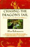 Chasing the Dragon's Tail, Alan Rabinowitz, 0385415184