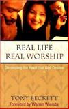 Real Life, Real Worship, Beckett, Tony, 0847465187