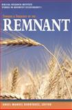 Toward a Theology of the Remnant,, 0925675180