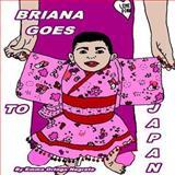 Briana Goes to Japan, Emma Negrete, 1493535188