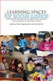 Learning Spaces for Social Justice, , 1858565189