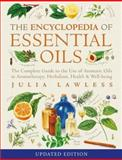 Encyclopedia of Essential Oils, Julia Lawless and Lawless Julia, 0007145187