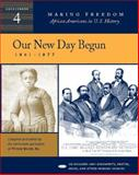 Our New Day Begun Vol. 4 : 1861-1877, Primary Source, 0325005184