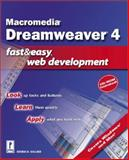 Macromedia Dreamweaver 4 Fast and Easy Web Development, Ballard, Brenda D., 0761535187