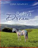 Betsy's Dream, Edna Newbury, 1466965185