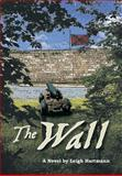 The Wall, Leigh Michael Hartmann, 1483625184