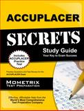 ACCUPLACER Secrets Study Guide : Practice Questions and Test Review for the ACCUPLACER Exam, ACCUPLACER Exam Secrets Test Prep Staff, 1627335188